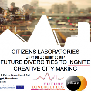 Citizens Laboratory: 'Future DiverCities To Ignite Creative City Making'