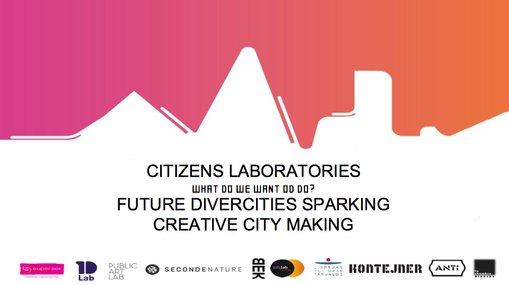 'Future DiverCities Sparking Creative City Making'. What Do We Want To Do?'