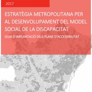 Guia D'implantació Dels Plans D'Accesibilitat De L'Àrea Metropolitana De Barcelona