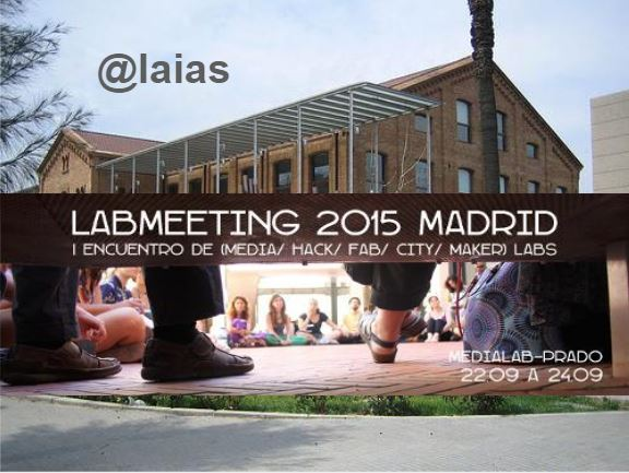 LabMeeting MediaLab Prado 2015